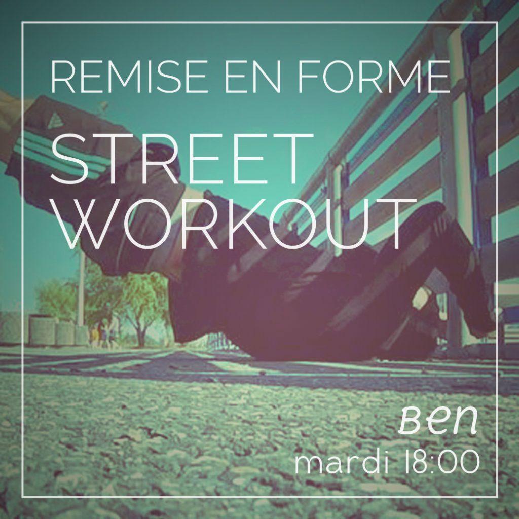 Remise en forme - Street Workout tous les mardis à 18:00 avec Ben